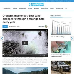 Oregon's mysterious 'Lost Lake' disappears through a strange hole every year