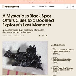 A Mysterious Black Spot Offers Clues to a Doomed Explorer's Last Moments - Atlas Obscura