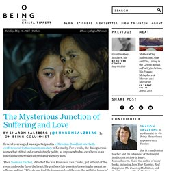 The Mysterious Junction of Suffering and Love