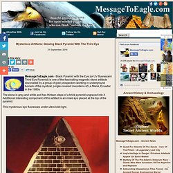 Mysterious Artifacts: Glowing Black Pyramid With The Third Eye