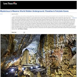 Mysterious & Massive World Hidden Underground: Paradise & Fairytale Caves