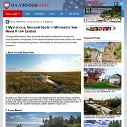 7 Mysterious, Unusual Spots In Minnesota You Never Knew Existed | Only In Your State