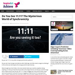 Do You See 11:11? The Mysterious World of Synchronicity