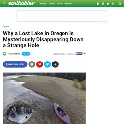 Lost Lake in Oregon Mysteriously Disappearing Down a Hole