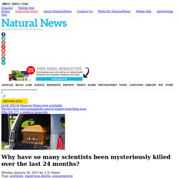 Why have so many scientists been mysteriously killed over the last 24 months?