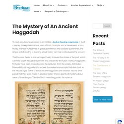 The Mystery of An Ancient Haggadah