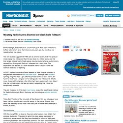 Mystery radio bursts blamed on black hole 'blitzars' - space - 04 July 2013