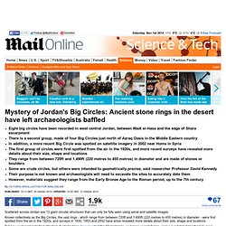 Mystery of Jordan's Big Circles, ancient stone rings in the desert left archaeologists baffled