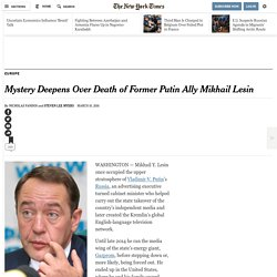 Mystery Deepens Over Death of Former Putin Ally Mikhail Lesin