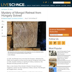 Mystery of Mongol Retreat from Hungary Solved