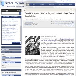 "The CIA's ""Mystery Man"" in Bagdad: Salvador-Style Death Squads in Iraq"
