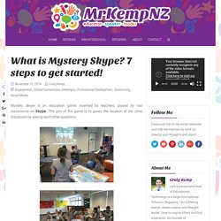 What is Mystery Skype? 8 steps to get started!