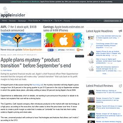 "Apple plans mystery ""product transition"" before Septem"