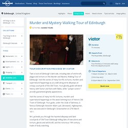 Murder and Mystery Walking Tour of Edinburgh in Edinburgh, Scotland