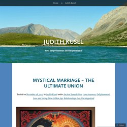 Mystical Marriage – the ultimate union