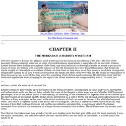 Jewish Mysticism: Chapter II. The Merkabah (Chariot) Mysticism