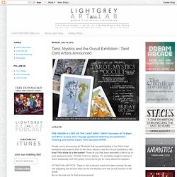 Light Grey Art Lab: Tarot, Mystics and the Occult Exhibition : Tarot Card Artists Announced