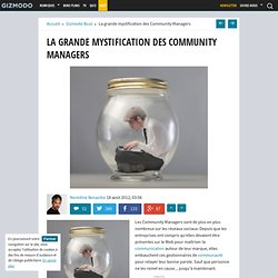 La grande mystification des Community Managers