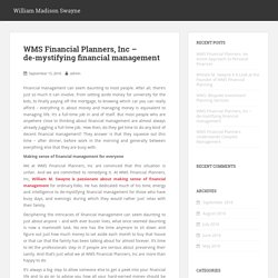 WMS Financial Planners, Inc – de-mystifying financial management