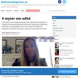 9 myter om adhd – Bokstavsdiagnoser.se