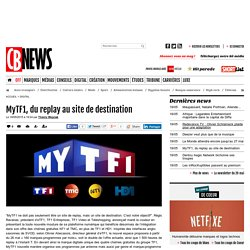 MyTF1, du replay au site de destination
