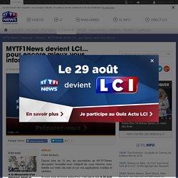 MYTF1News devient LCI... pour encore mieux vous informer - Economie