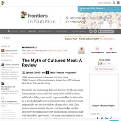 The Myth of Cultured Meat: A Review