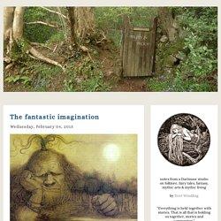 Myth & Moor: The fantastic imagination