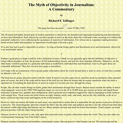 The Myth of Objectivity in Journalism