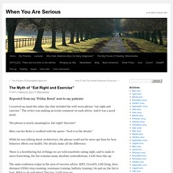 """The Myth of """"Eat Right and Exercise"""""""