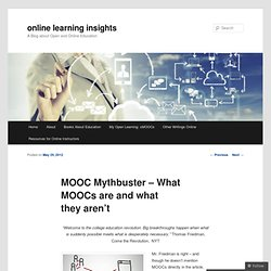 MOOC Mythbuster – What MOOC's are and what they aren't