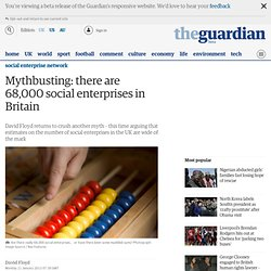 Mythbusting: there are 68,000 social enterprises in Britain