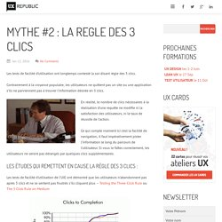 MYTHE #2 : LA REGLE DES 3 CLICS
