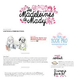 Le mythe de la femme multitâche... - Les Madeleines de Mady