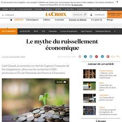 Le mythe du ruissellement économique - La Croix