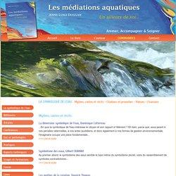 Mythes, contes et récits - La dimension symbolique de l'eau...