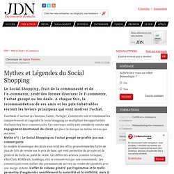 Mythes et Légendes du Social Shopping par Agnes Teissier - Chronique e-Business