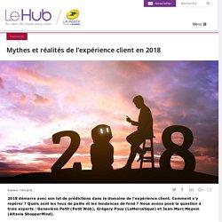 Mythes et réalités de l'expérience client en 2018