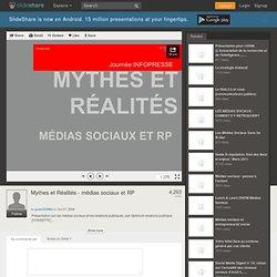 Mythes et Réalités - médias sociaux et RP