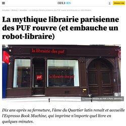 La mythique librairie parisienne des PUF ré-ouvre (et embauche un robot-libraire)