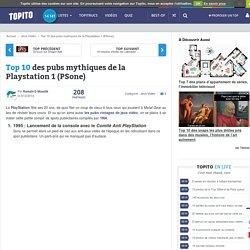 Top 10 des pubs mythiques de la Playstation 1 (PSone)
