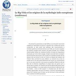 Le Rig-Véda et les origines de la mythologie indo-européenne (conférence)