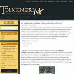 La mythologie nordique en Terre du Milieu – Partie I