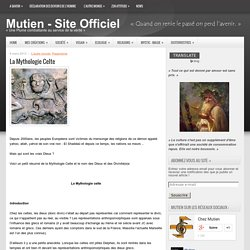 La Mythologie Celte