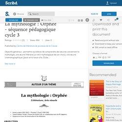 La mythologie: Orphée - séquence pédagogique cycle 3