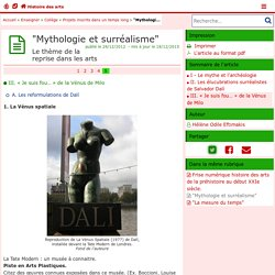 """""""Mythologie et surréalisme"""" - Page 5/5 - Histoire des arts"""