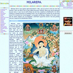 Mythologie tibetaine: Milarepa