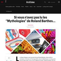 """Si vous n'avez pas lu les """"Mythologies"""" de Roland Barthes... - Tout chose, le blog mode et design de Xavier de Jarcy"""