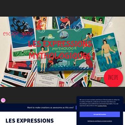 LES EXPRESSIONS MYTHOLOGIQUES by martinethomsin on Genial.ly