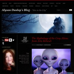 The Mythology of the Grey Aliens from Zeta Reticuli
